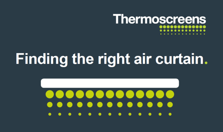 Finding the Right Air Curtain with Thermoscreens